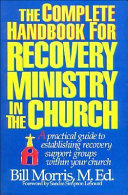 Pdf The Complete Handbook for Recovery Ministry in the Church