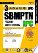 3 Langkah Sukses SBMPTN Program Saintek & Soshum (IPC)