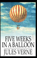 Read Online Five Weeks In A Balloon Annotated For Free