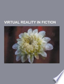 Virtual Reality in Fiction