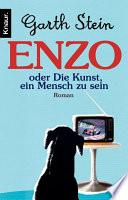 Enzo. Die Kunst, ein Mensch zu sein