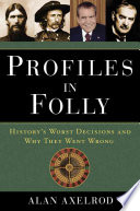 Profiles in Folly