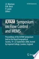 IUTAM Symposium on Flow Control and MEMS