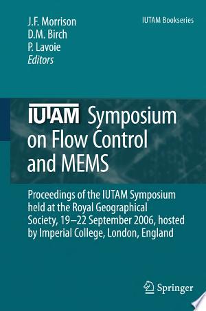 Download IUTAM Symposium on Flow Control and MEMS Free PDF Books - Free PDF