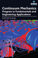 Continuum Mechanics Progress In Fundamentals And Engineering Applications