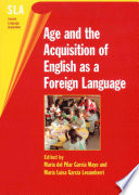 Age and the Acquisition of English as a Foreign Language