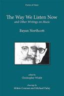 The Way We Listen Now