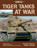 Tiger Tanks at War