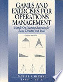 Games and Exercises for Operations Management