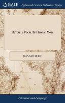 Slavery  a Poem  by Hannah More