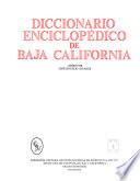 Diccionario enciclopédico de Baja California