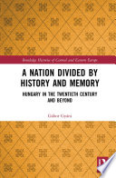 A Nation Divided by History and Memory Book PDF