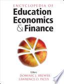 Encyclopedia of Education Economics and Finance