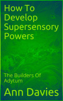 Pdf How To Develop Supersensory Powers Telecharger