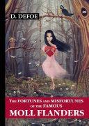 The Fortunes and Misfortunes of the Famous Moll Flanders [Pdf/ePub] eBook