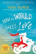 How the World Makes Love Pdf/ePub eBook