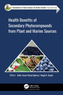 Health Benefits Of Secondary Phytocompounds From Plant And Marine Sources