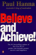 Believe and Achieve!