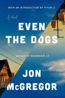 Even the Dogs [Pdf/ePub] eBook