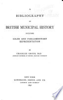 A Bibliography of British Municipal History