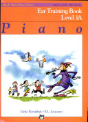 Alfred's Basic Piano Course Ear Training, Bk 1A: Universal Edition
