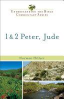 1   2 Peter  Jude  Understanding the Bible Commentary Series
