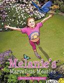 Melanie's Marvelous Measles