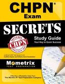 CHPN Exam Secrets Study Guide