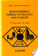 Bioengineering Thermal Physiology And Comfort