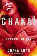 Chaka  Through the Fire