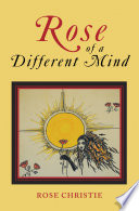 Rose of a Different Mind