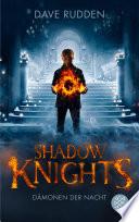 Shadow Knights - Dämonen der Nacht