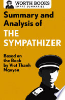 Summary and Analysis of The Sympathizer Book
