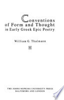 Conventions of form and thought in early Greek epic poetry
