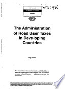 The Administration Of Road User Taxes In Developing Countries Book PDF