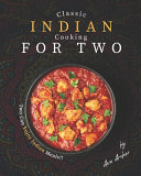 Classic Indian Cooking for Two