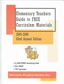 Elementary Teachers Guide to Free Curriculum Materials 2005 06