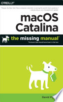 """macOS Catalina: The Missing Manual: The Book That Should Have Been in the Box"" by David Pogue"