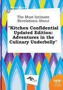 The Most Intimate Revelations about Kitchen Confidential Updated Edition