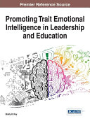 Promoting Trait Emotional Intelligence in Leadership and Education [Pdf/ePub] eBook