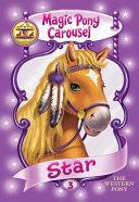 Magic Pony Carousel #3: Star the Western Pony