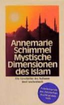 Mystische Dimensionen des Islam