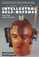 A Short Course in Intellectual Self Defense ebook