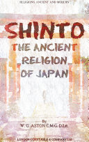 Shinto: The ancient religion of Japan