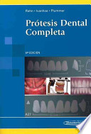 Protesis dental completa / Textbook of Complete Dentures