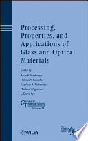 Processing Properties And Applications Of Glass And Optical Materials Book PDF