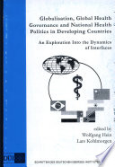 Globalisation Global Health Governance And National Health Politics In Developing Countries