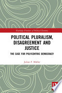 Political Pluralism Disagreement And Justice