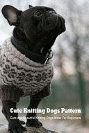 Cute Knitting Dogs Pattern