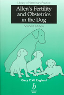 Allen's Fertility and Obstetrics in the Dog